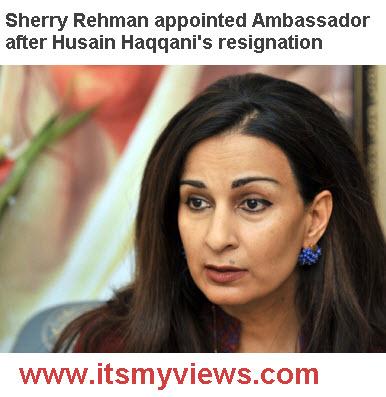 Sherry Rehman Ambassador of pakistan in USA