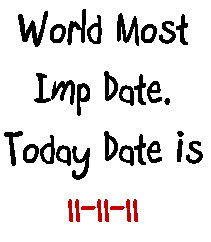 world most important date 11-11-11
