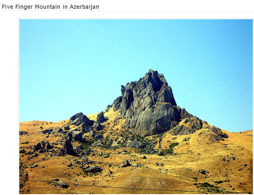 Five-Finger-Mountain in Azerbaijan