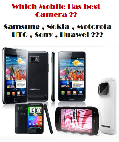 Latest Best Camera smartphone 2013 – itsmyviews.com
