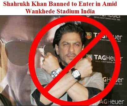 Shahrukh-Khan-Banned-Amid-wankhede-stadium-India