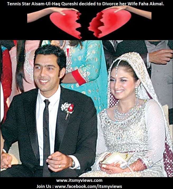 Aisam-Ul-Haq-Qureshi-decided-to Divorced her Wife Faha-Akmal.