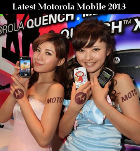 Latest-Motorola-Mobile-model-2013